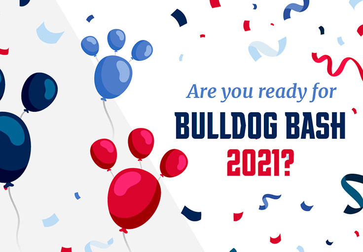 are you ready for bulldog bash 2021